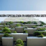 Másters y posgrados en arquitectura sostenible