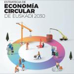 La estrategia de economía circular del País Vasco pone el foco en la gestión de residuos