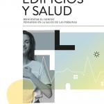 Edificios y salud, un libro para reinventar el hábitat pensando en las personas